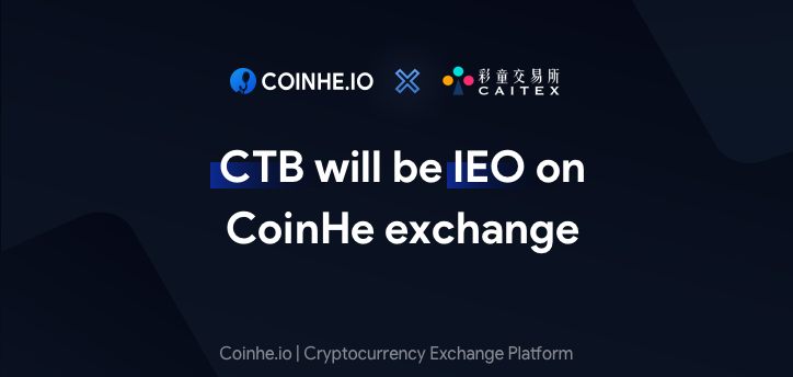 CTB will be IEO on CoinHe exchange